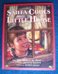 Santa Comes to Little House - Handwork Homeschool