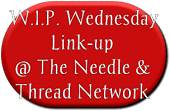 W_I_P__Wednesday___________Link-up___@_The_Needle_&____Thread_Network