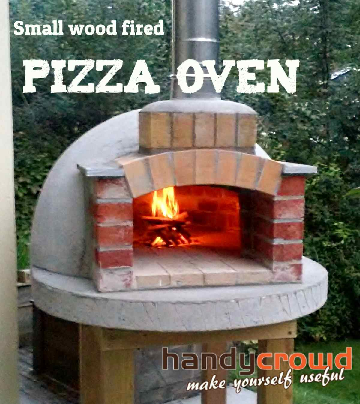 Build Small Wood Fired Pizza Oven 75cm Or 30 Diameter Wood Frame