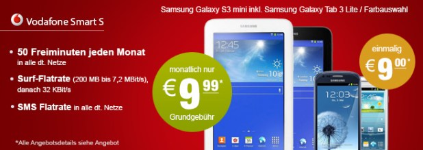 S3 mini + Galaxy Tab 3 Vodafone Smart S 9.99€ mtl