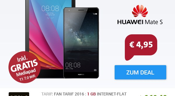 Huawei Mate S + MediaPad + Allnet + 1GB nur 19,85€ mtl.