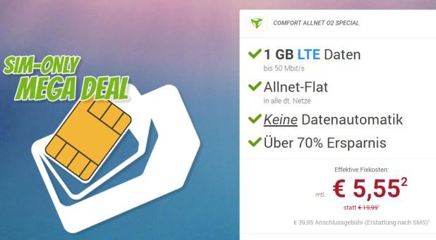 Mega Deal! 1 GB LTE + Allnet nur 5,55€ mtl.