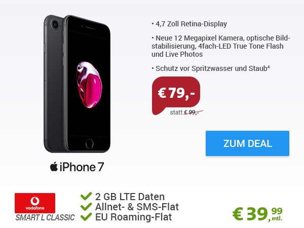 iPhone 7 + Vodafone Smart L Classic nur 39,99€ mtl.