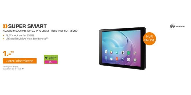 Mediapad T2 10.0 Pro + 3GB LTE nur 14,99€ mtl.