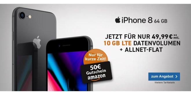 iPhone 8 mit 10GB LTE und 50€ Amazon Gutschein nur 49,99€ mtl.
