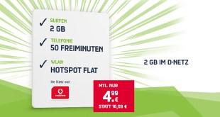 2 GB Internet mit 50 Min im Vodafone Netz nur 4,99€ mtl.