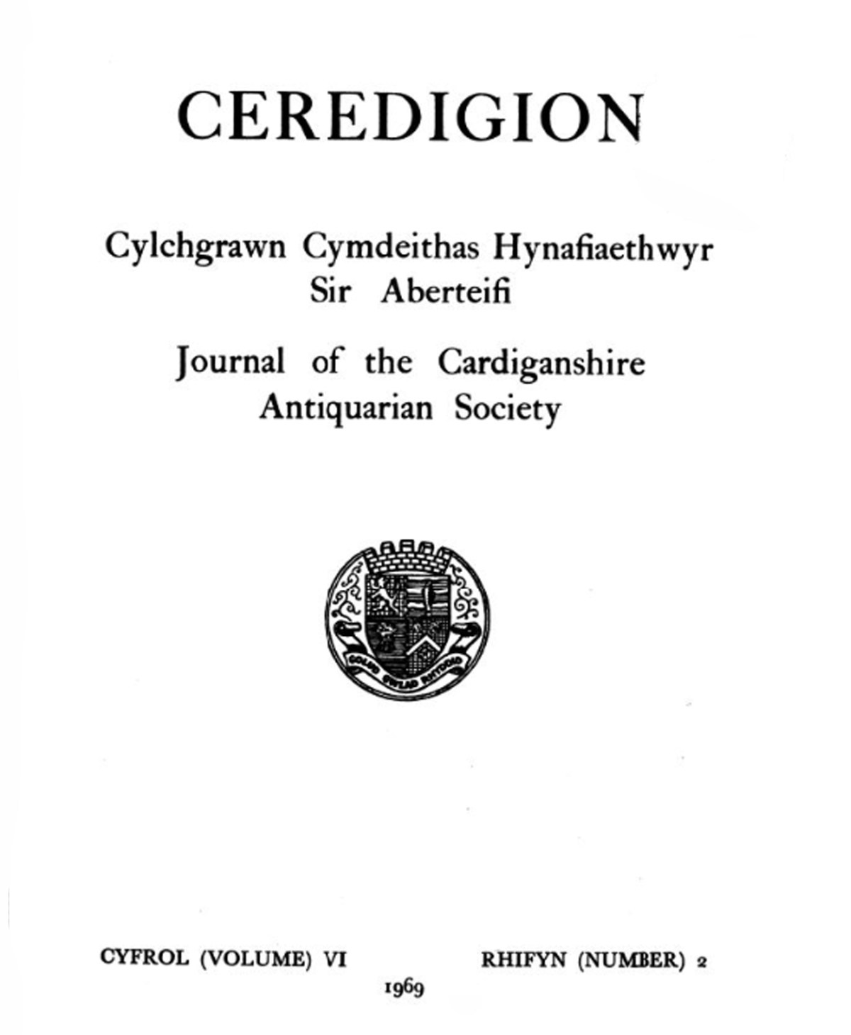 Ceredigion – Journal of the Cardiganshire Antiquarian Society, 1969 Vol VI No 2
