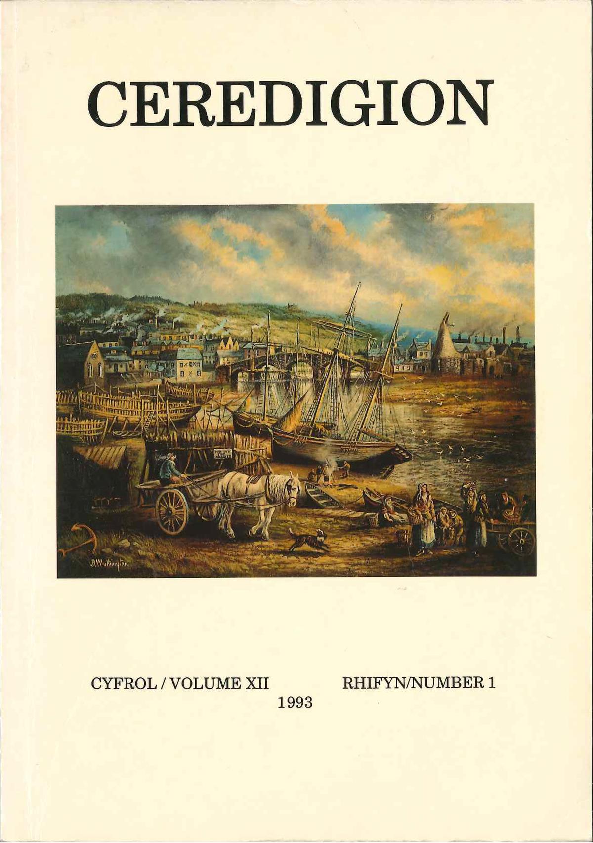 Ceredigion Journal of the Ceredigion Antiquarian Society Vol XII, No I 1993 - ISBN 0069 2263