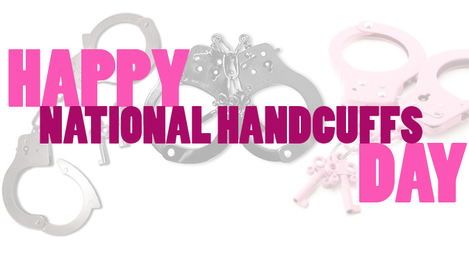 National Handcuff Day