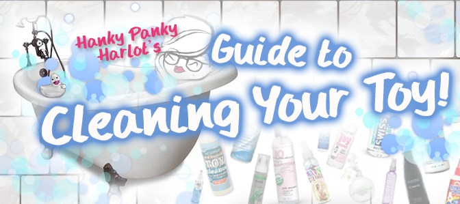 Guide to Cleaning your Sex Toys!