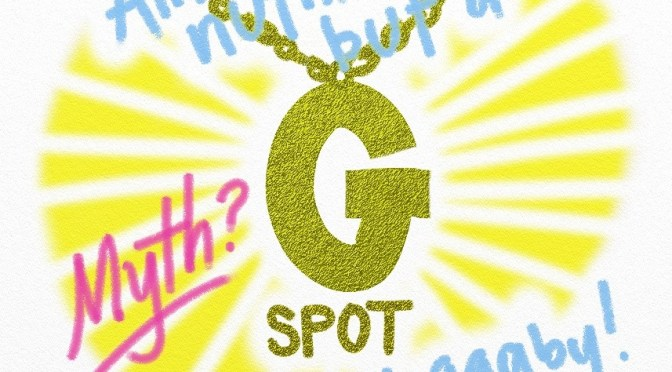 """The Gspot it's real? I thought it was a myth!?!"""