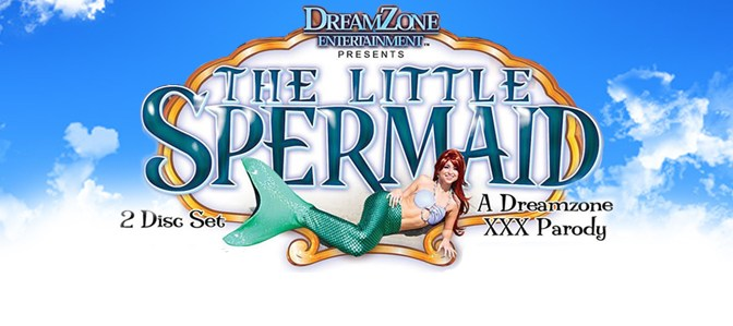 The Little Spermaid: A DreamZone Parody
