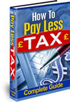 How to pay less tax full guide - How to pay less tax full guide