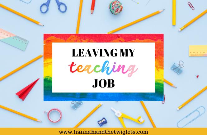 leaving my teaching job