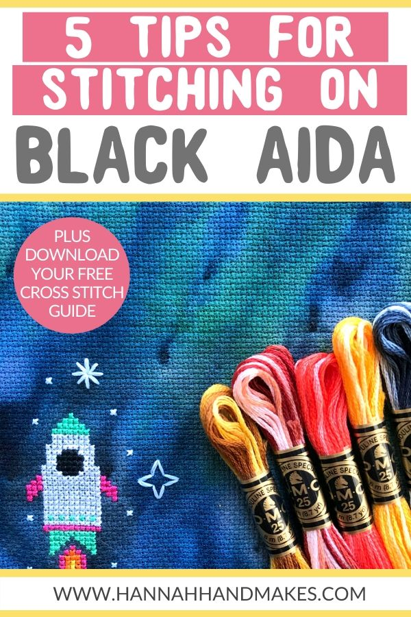 5 tips for stitching on black aida by Hannah Hand Makes