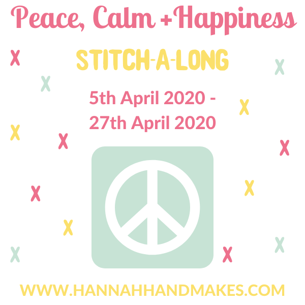 Peace, Calm + Happiness Stitch-a-Long