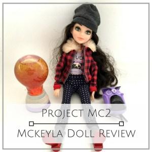 Project MC2 Mckeyla Doll Glitter Lightbulb Review