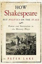 Book: How Shakespeare Put Politics on the Stage