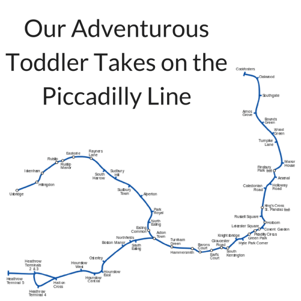 Our Adventurous Toddler Takes on the Piccadilly Line