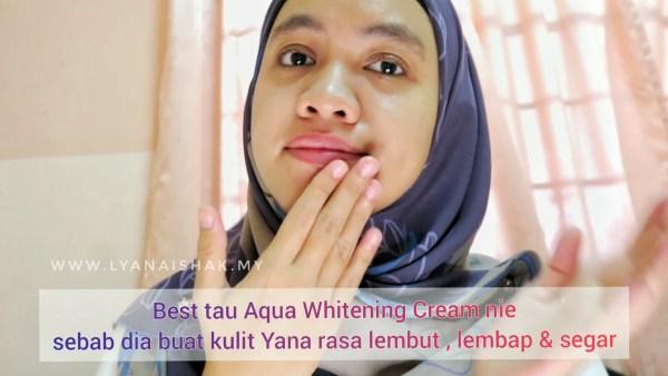 Review daripada Yana Selepas guna Aqua Whitening Cream