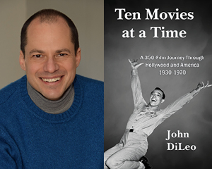John DiLeo and cover of Ten Movies at a Time