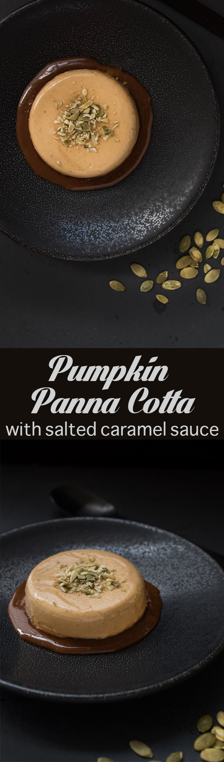 Incredibly creamy Pumpkin Panna Cotta with a Salted Caramel Sauce