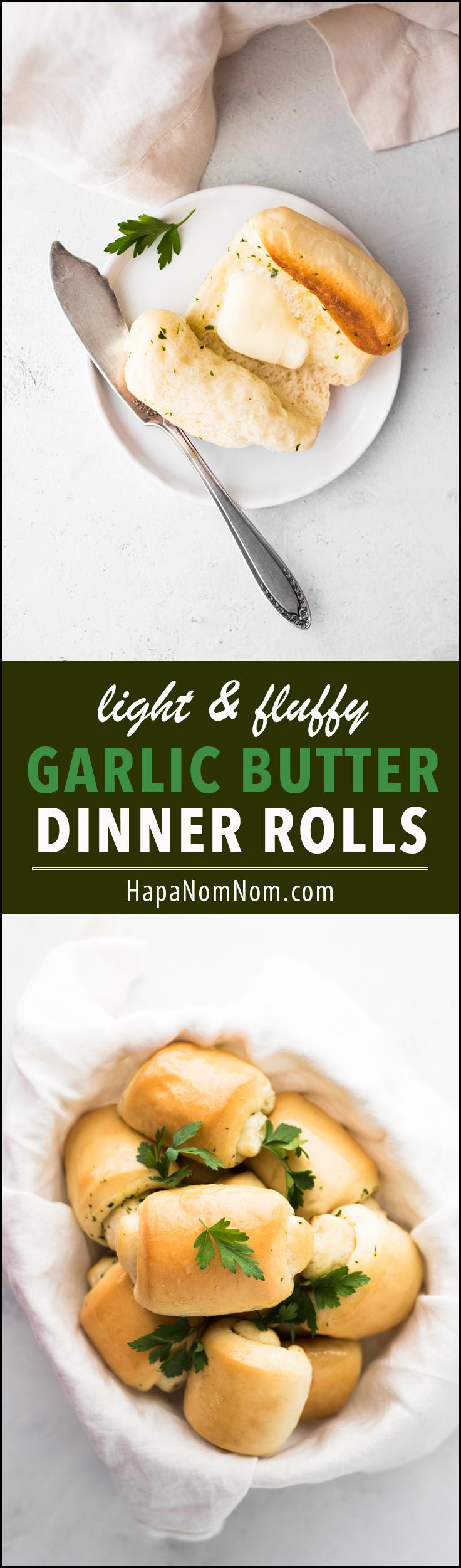 Incredibly light and fluffy Garlic Butter Dinner Rolls