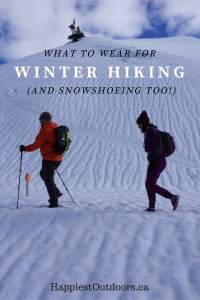 What to wear for winter hiking (and snowshoeing too!) Lots of it is stuff you probably already own!