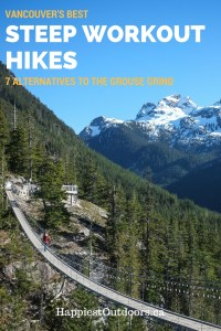 Vancouver's best steep workout hikes that aren't the Grouse Grind. Alternatives to the Grouse Grind. Short, steep workout hikes near Vancouver BC. With bonus apres destinations.