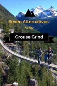 Alternatives to the Grouse Grind. Short, steep workout hikes near Vancouver BC. With bonus apres destinations.