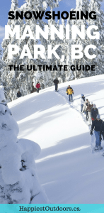 Snowshoeing in Manning Park near Vancouver, BC, Canada. Get info for 10 different snowshoeing trails including safety tips, avalanche info, driving directions and rental shops. #snowshoeing #britishcolumbia #manningpark