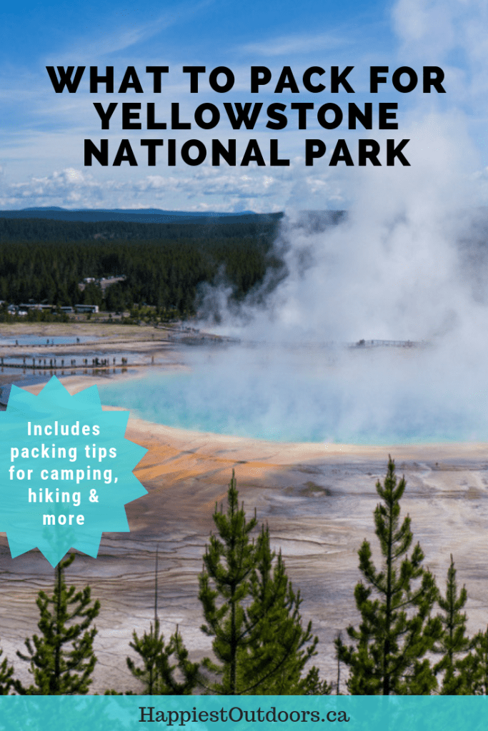 What to pack for Yellowstone National Park. Detailed Yellowstone packing lists for camping, hiking, picnicking and regular people. #Yellowstone #YellowstoneNationalPark #packinglist
