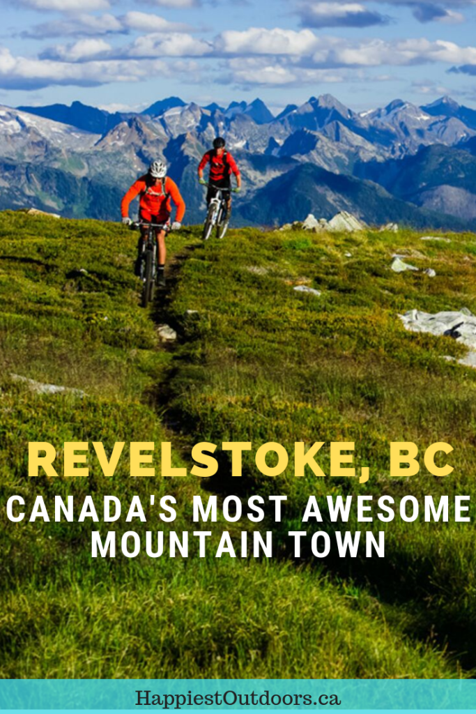 Revelstoke, BC is Canada's most awesome mountain town. 15 things to do in Revelstoke including hiking, mountain biking, paragliding, restaurants and more. #Revelstoke #Canada #BritishColumbia