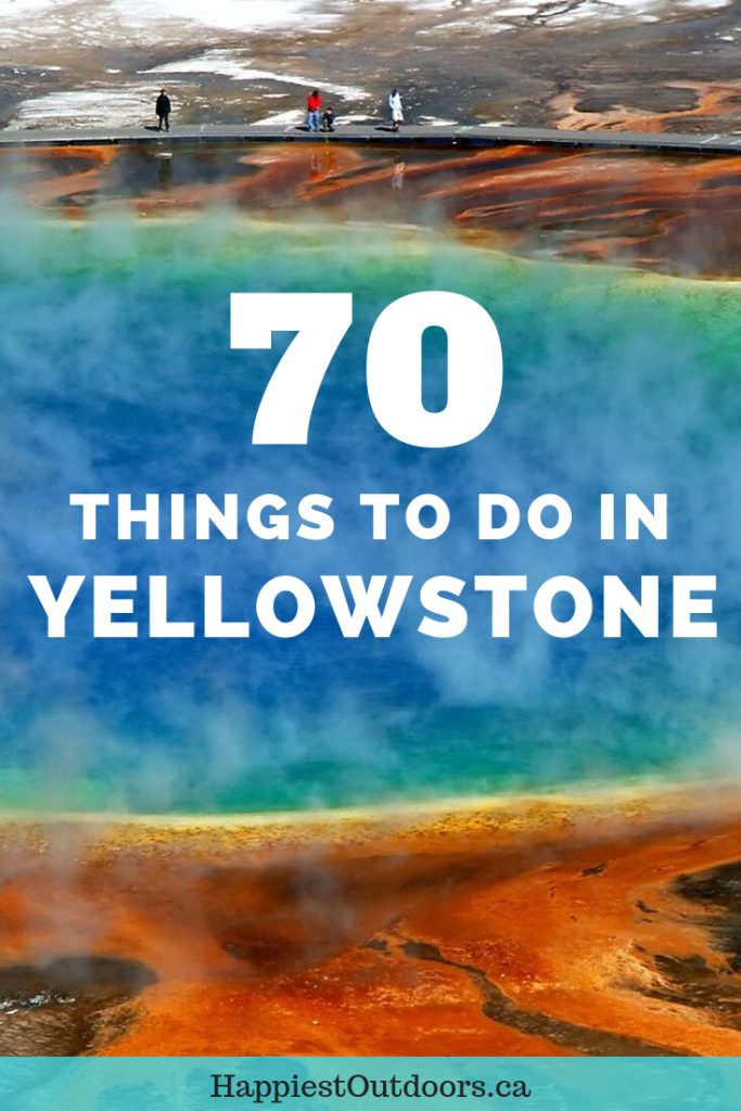 70 Things to do in Yellowstone. Get this huge list of things to see in Yellowstone to help plan your trip. It has hiking, geysers, hot springs, swimming, boating, wildlife and more. Your complete Yellowstone bucketlist. #Yellowstone #YellowstoneNationalPark