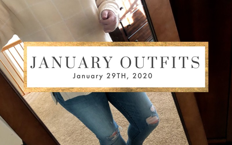 JANUARY OUTFIT ROUNDUP