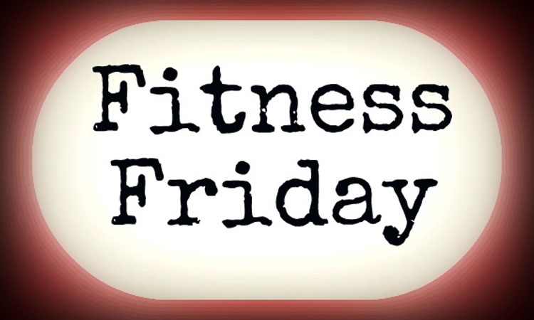 Fitness Friday: It's About Getting Energized