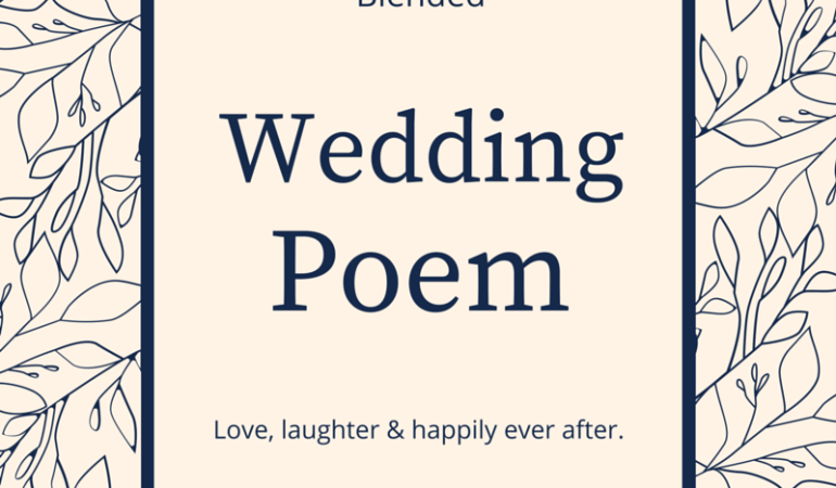 We Have A Wedding Poem