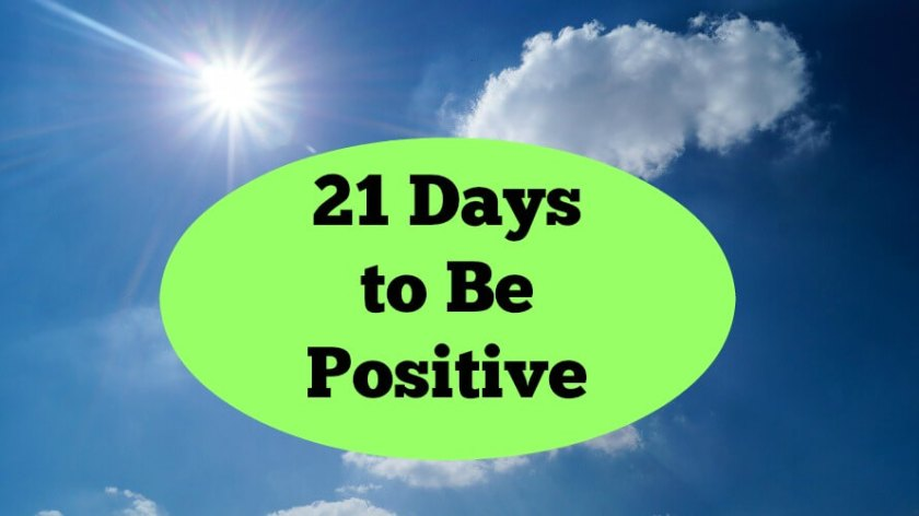 21 Days to be Positive Step 5