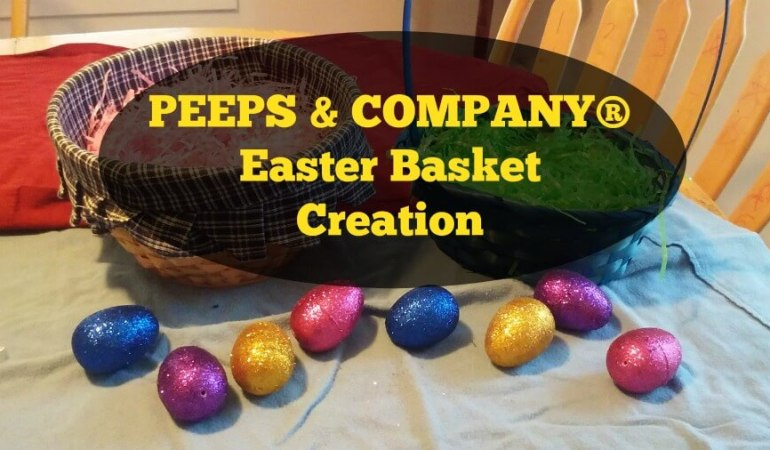 PEEPS & COMPANY® Easter Basket Creation @PEEPSANDCOMPANY #ad