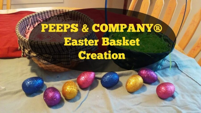Peeps and Company Easter Basket