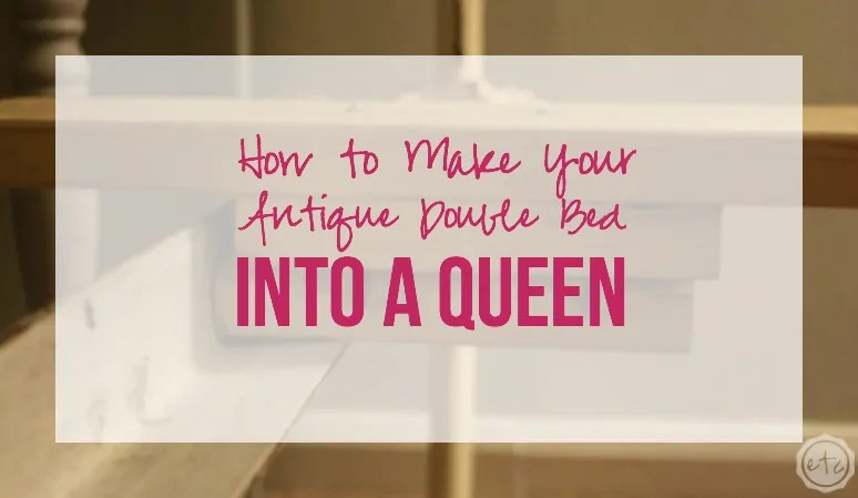 antique double bed into a queen