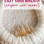 Easy Yarn Wreath Anyone Can Make Happily Ever After Etc