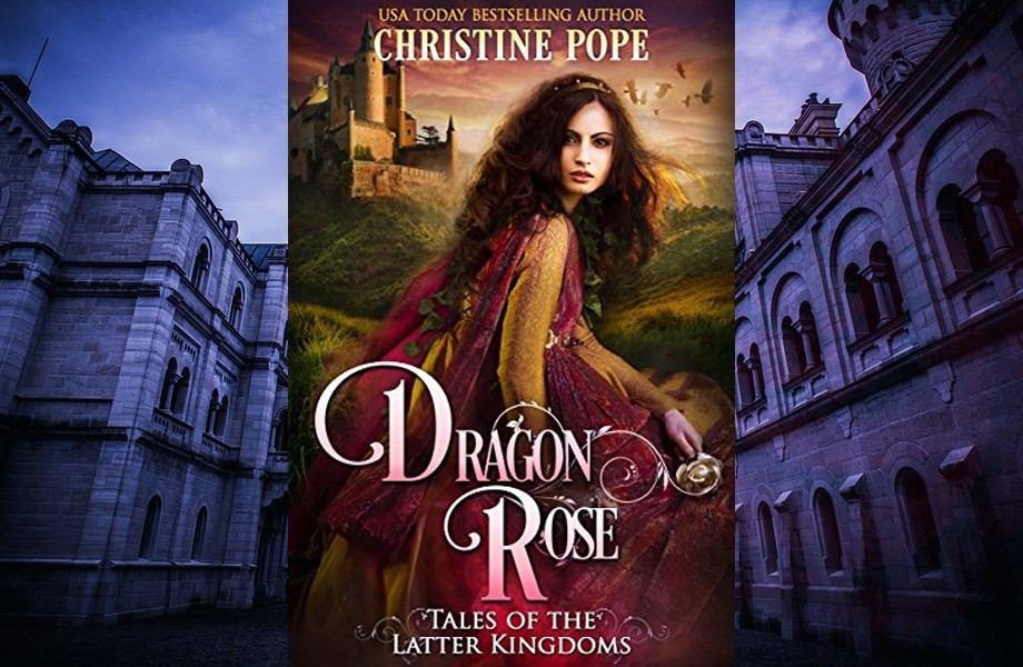 Dragon Rose by Christine Pope cover with castle in the background