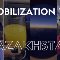Our Mobilization to Kazakhstan