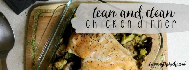 Lean and Clean Chicken Dinner