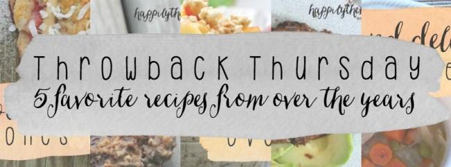 Throwback Thursday Recipes