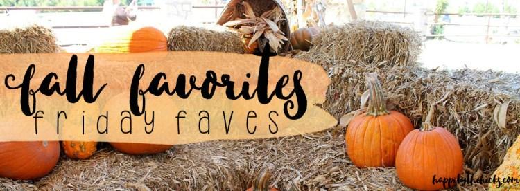 Fall Favorites 2016 | read more at happilythehicks.com
