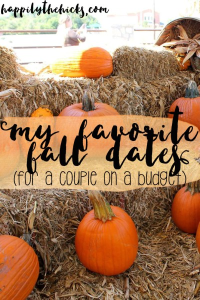 My Favorite Fall Dates   read more at happilythehicks.com
