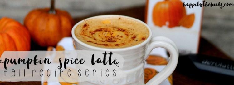 Pumpkin Spice Latte - Fall Recipe Series | read more at happilythehicks.com