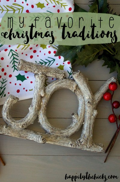 My Favorite Christmas Traditions | read more at happilythehicks.com